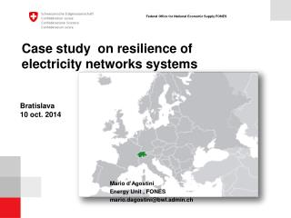 Case study  on resilience of electricity networks systems