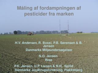 Måling af fordampningen af pesticider fra marken