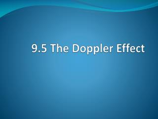 9.5 The Doppler Effect