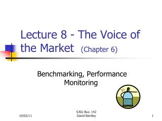 Lecture 8 - The Voice of the Market   (Chapter 6)