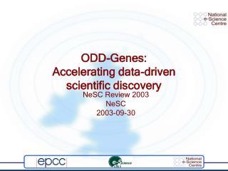 ODD-Genes: Accelerating data-driven scientific discovery
