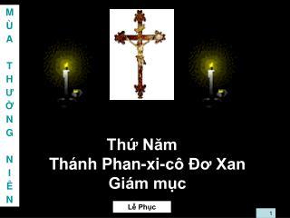 Thứ Năm  Thánh Phan-xi-cô Đơ Xan Giám mục