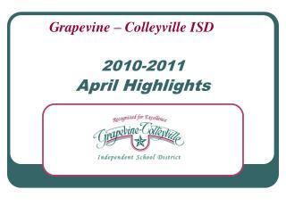 2010-2011 April Highlights