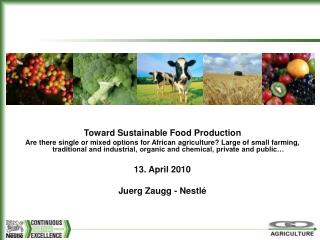 Toward Sustainable Food Production