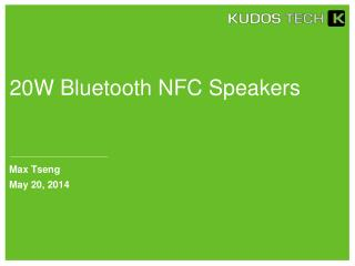 20W Bluetooth NFC Speakers