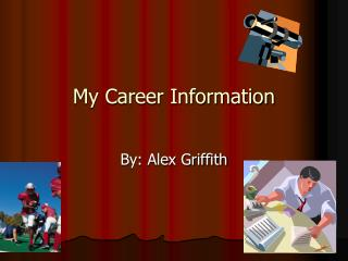 My Career Information