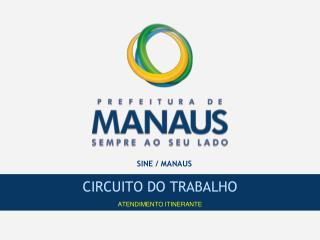 SINE / MANAUS