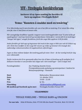 Inviterer til ny åpen samling for foreldre til  barn og ungdom i Ytrebygda Bydel!
