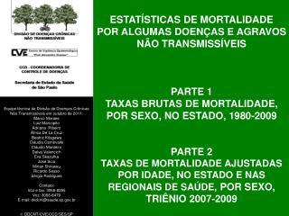 ESTATÍSTICAS DE MORTALIDADE POR ALGUMAS DOENÇAS E AGRAVOS NÃO TRANSMISSÍVEIS PARTE 1
