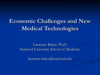 Economic Challenges and New Medical Technologies