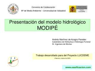 Presentación del modelo hidrológico MODIPÉ