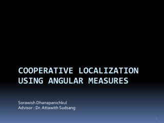 Cooperative Localization using angular measures