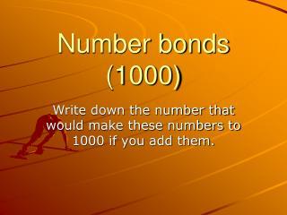 Number bonds (1000)