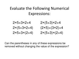 Evaluate the Following Numerical Expressions: