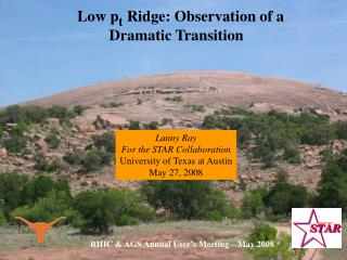 Low p t  Ridge: Observation of a Dramatic Transition