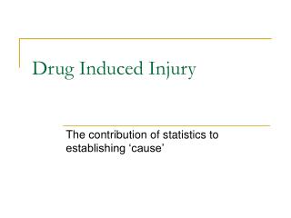 Drug Induced Injury