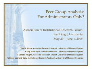 Peer Group Analysis:   For Administrators Only?