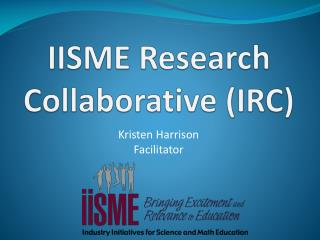IISME Research Collaborative (IRC)