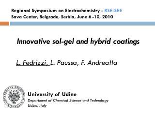 Innovative sol-gel and hybrid coatings