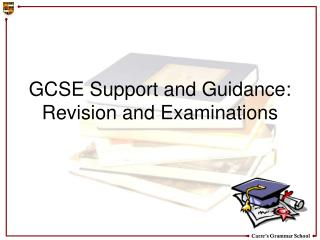 GCSE Support and Guidance: Revision and Examinations