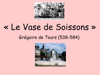 « Le Vase de Soissons »