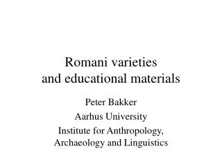 Romani varieties and educational materials