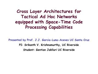 Cross Layer Architectures for Tactical Ad Hoc Networks equipped with Space-Time Code Processing Capabilities