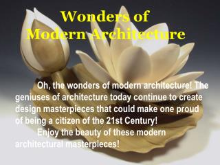 Wonders of  Modern Architecture