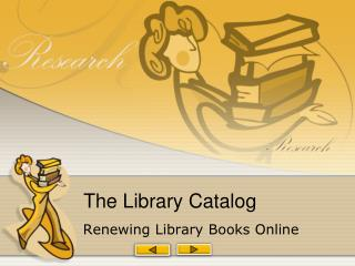 The Library Catalog