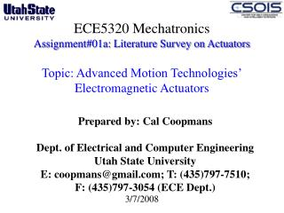 ECE5320 Mechatronics Assignment01a: Literature Survey on Actuators   Topic: Advanced Motion Technologies  Electromagneti
