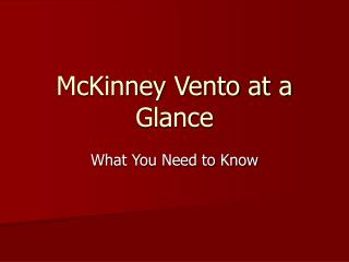 McKinney Vento at a Glance
