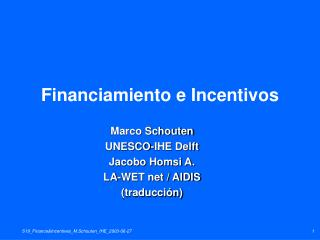 Financiamiento e Incentivos