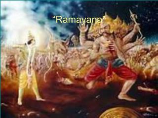 """""""Ramayana"""""""
