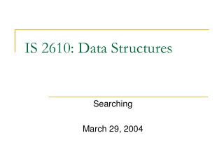 IS 2610: Data Structures