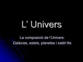 L' Univers