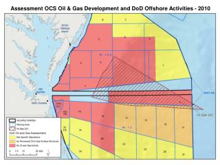 Assessment OCS Oil & Gas Development and DoD Offshore Activities - 2010