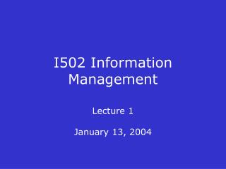 I502 Information Management