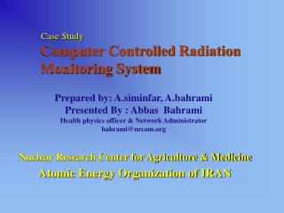 Case Study Computer Controlled Radiation Monitoring System