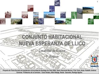CONJUNTO HABITACIONAL NUEVA ESPERANZA DE LLICO Localidad de Arauco  8 ª Region