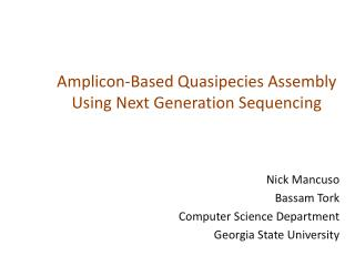 Amplicon -Based  Quasipecies  Assembly Using Next Generation Sequencing