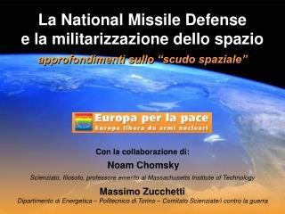 La National Missile Defense  e la militarizzazione dello spazio