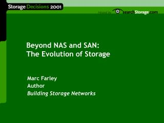 Beyond NAS and SAN: The Evolution of Storage