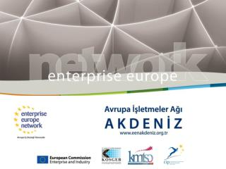 AVRUPA İŞLETMELER AĞI (Enterprise Europe Network-EEN)