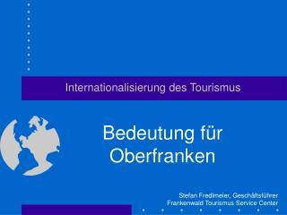 Internationalisierung des Tourismus