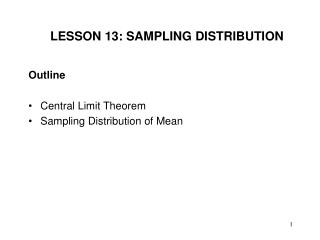 LESSON 13: SAMPLING DISTRIBUTION