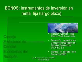 BONOS: instrumentos de inversi n en                      renta  fija largo plazo