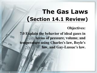 The Gas Laws Section 14.1 Review
