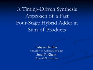 A Timing-Driven Synthesis Approach of a Fast Four-Stage Hybrid Adder in  Sum-of-Products