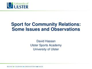 Sport for Community Relations: Some Issues and Observations