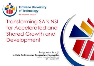 Transforming SA's NSI for Accelerated and Shared Growth and Development